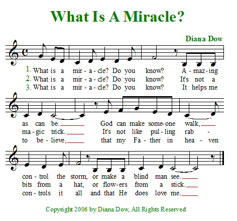 What Is A Miracle? by Diana Dow. A song for young children.