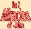 7 Miracles Recorded in John